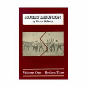 Rugby disunion by Trevor R. Delaney
