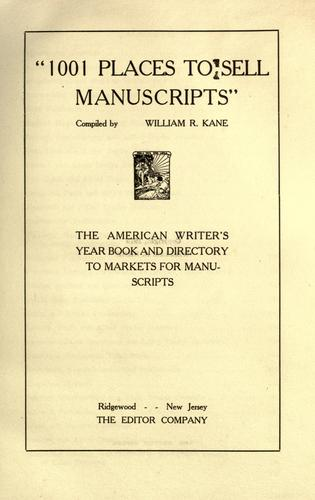 """1001 places to sell manuscripts,"" by The Editor."