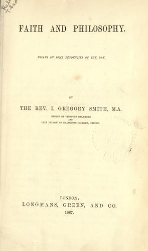 Faith and philosophy by Isaac Gregory Smith