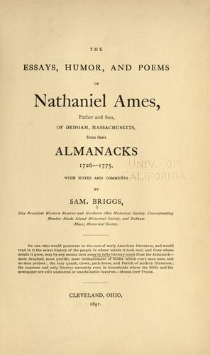 The essays, humor, and poems of Nathaniel Ames, father and son by Samuel Briggs