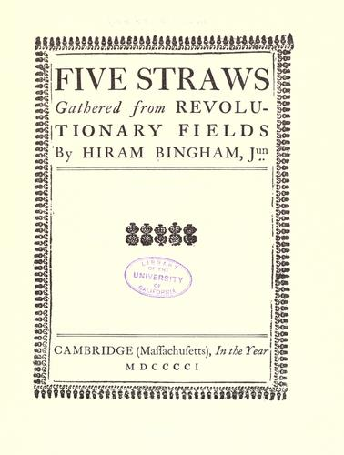 Five straws gathered from Revolutionary fields by William Weeks