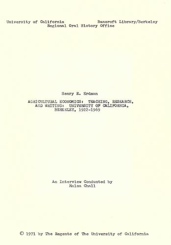 Agricultural economics : teaching research and writing; University of California, Berkeley, 1922-1969 by Henry E. Erdman