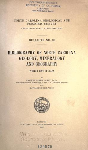 Bibliography of North Carolina geology, mineralogy and geography by Francis Baker Laney