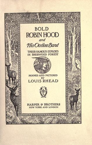Bold Robin Hood and his outlaw band by Louis Rhead