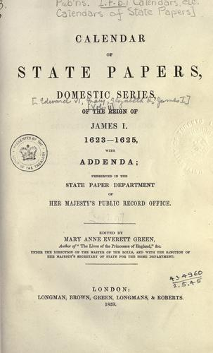 Calendar of State Papers, Domestic.  Edward VI, Mary, Elizabeth, and James I by Public Record Office
