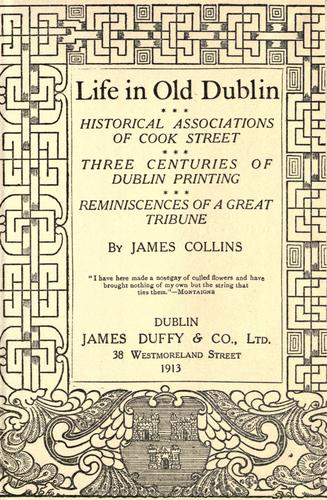 Life in old Dublin by Collins, James of Dublin.
