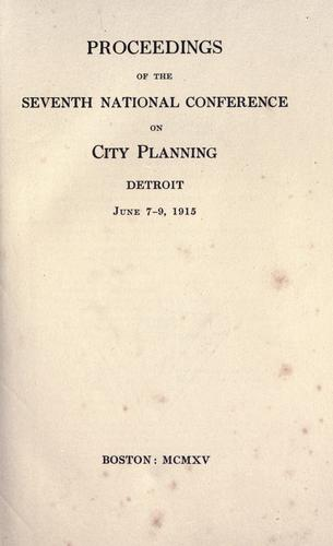 Proceedings of the … National Conference on City Planning.