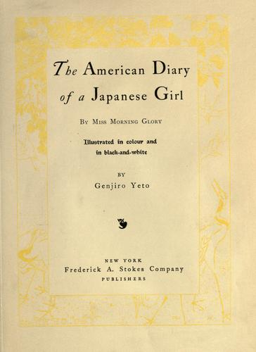 The American diary of a Japanese girl by Yoné Noguchi