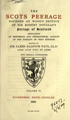 The Scots peerage by Sir James Balfour Paul