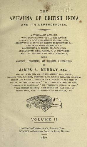 The avifauna of British India and its dependencies by James A. Murray