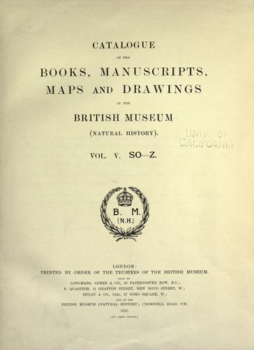 Catalogue of the books, manuscripts, maps and drawings in the British Museum (Natural History)