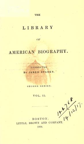 The library of American biography.  Second series by Jared Sparks