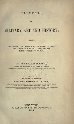 Elements of military art and history by La Barre Duparcq de