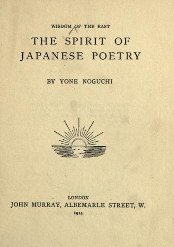 The spirit of Japanese poetry by Yoné Noguchi
