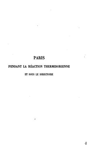 Paris pendant la réaction thermidorienne et sous le Directoire.