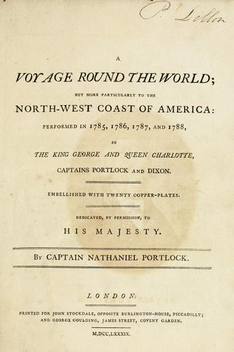 A voyage round the world by Nathaniel Portlock
