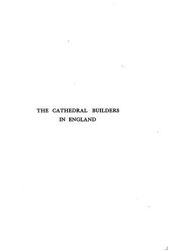 The cathedral builders in England by Edward S. Prior