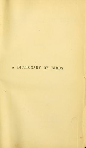 A dictionary of birds by Alfred Newton