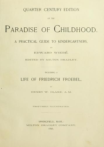 Quarter century edition of The paradise of childhood by