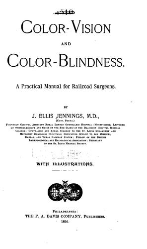Color-vision and color-blindness by John Ellis Jennings