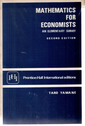 Mathematics for economists by Taro Yamane