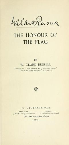 The honour of the flag by William Clark Russell