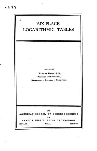 Six place logarithmic tables by American School (Chicago, Ill.)