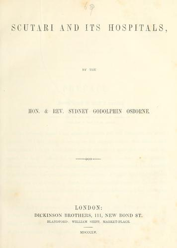 Scutari and its hospitals by Osborne, Sidney Godolphin Lord
