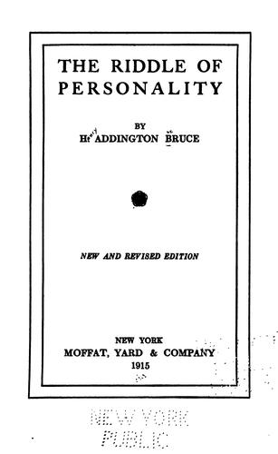 The riddle of personality by H. Addington Bruce