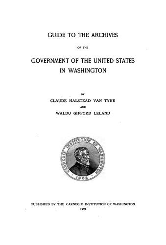 Guide to the archives of the government of the United States in Washington.