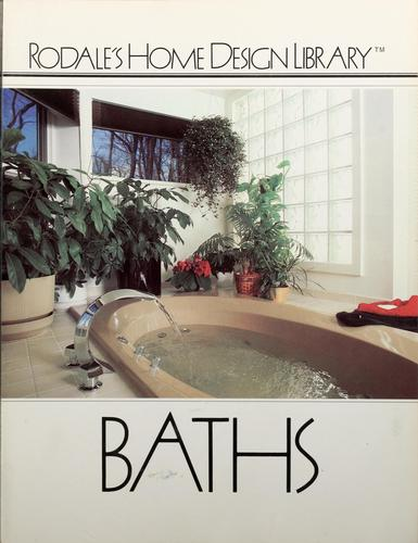 Baths by by the editors of Rodale's practical homeowner magazine