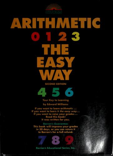 Barron's arithmetic the easy way by Williams, Edward