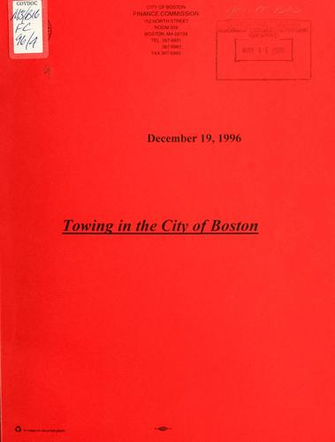 Towing in the city of Boston by Boston (Mass.). Finance Commission