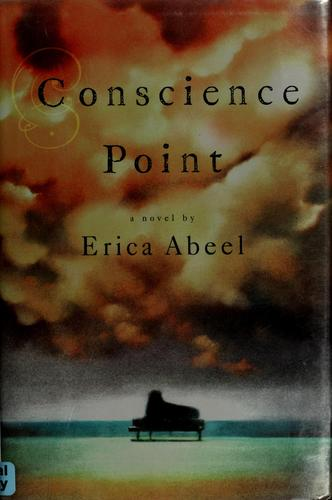 Conscience point by Erica Abeel