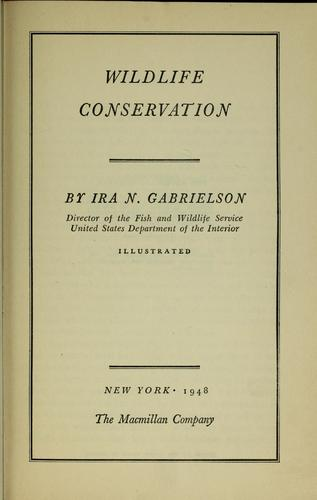 Wildlife conservation by Ira Noel Gabrielson