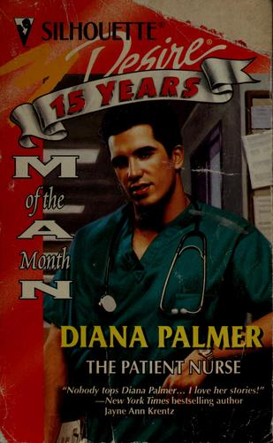 THE PATIENT NURSE by Diana Palmer