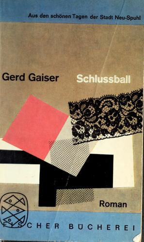 Schlussball by Gaiser, Gerd