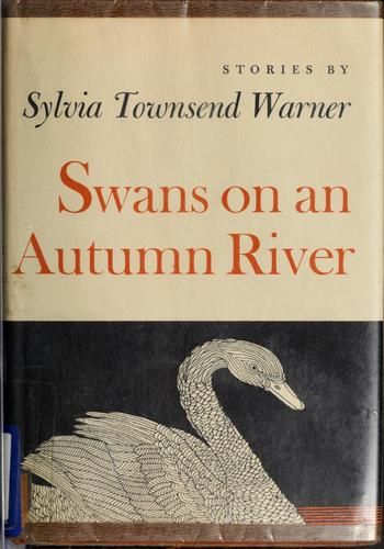 Swans on an autumn river by Warner, Sylvia Townsend