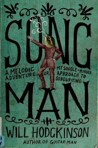Song man by Will Hodgkinson