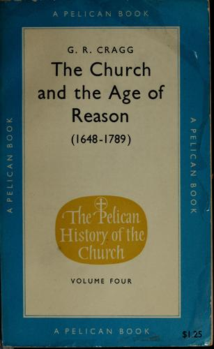 The church and the age of reason, 1648-1789. by Gerald R. Cragg