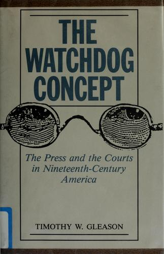 The watchdog concept by Timothy W. Gleason