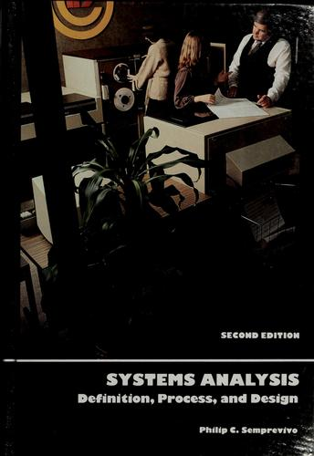 Systems analysis by Philip C. Semprevivo