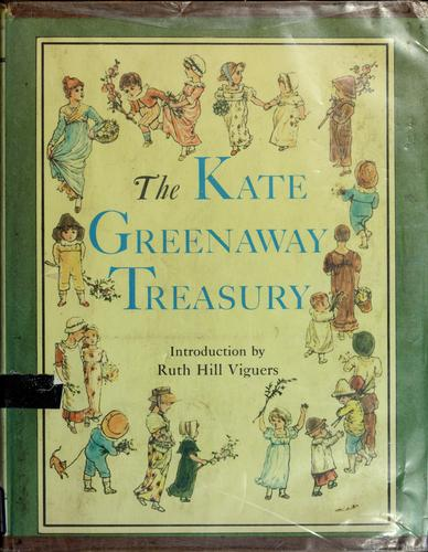The Kate Greenaway treasury by Kate Greenaway