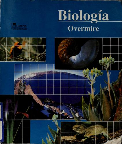 Biología by Thomas G. Overmire