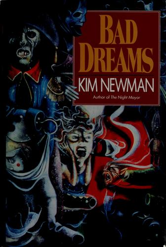 Bad dreams by Kim Newman
