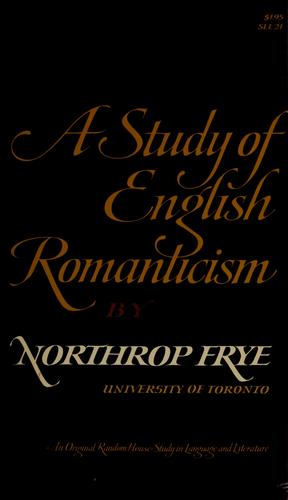 A study of English romanticism.