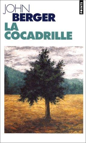 La Cocadrille by John Berger