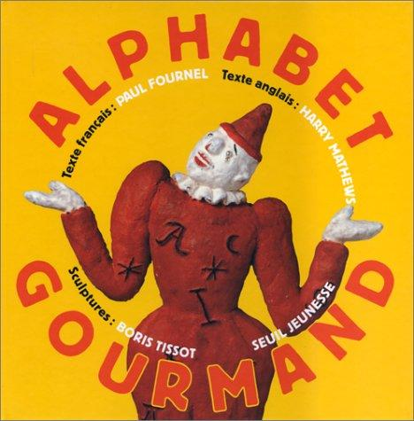 Alphabet gourmand by Paul Fournel