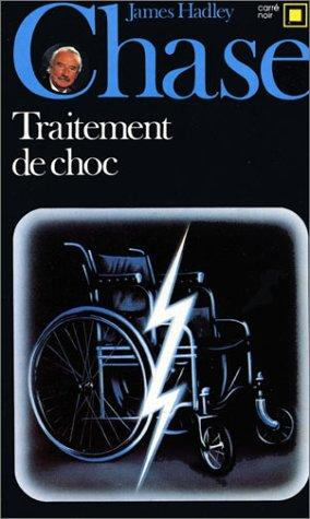 Traitement de choc by James Hadley Chase