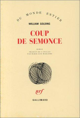 Coup de semonce by William Golding